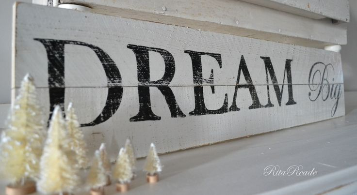 Dream Big  wooden sign: Signs Ideas, Houses, Dreams Big, Signs Sayings, Crafty Signs, Writing Drinks, Wooden Signs, Crafts Wood Signs