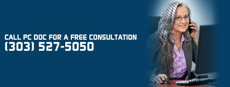 Call or email PC Doc for a free consultation! 303-527-5050 or tech@pcdocnow.com!
