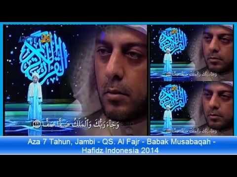 Hafidz Indonesia 2014 - Aza 7 Tahun, Jambi - QS. Al Fajr - Babak Musabaqah