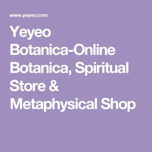 Yeyeo Botanica-Online Botanica, Spiritual Store & Metaphysical Shop