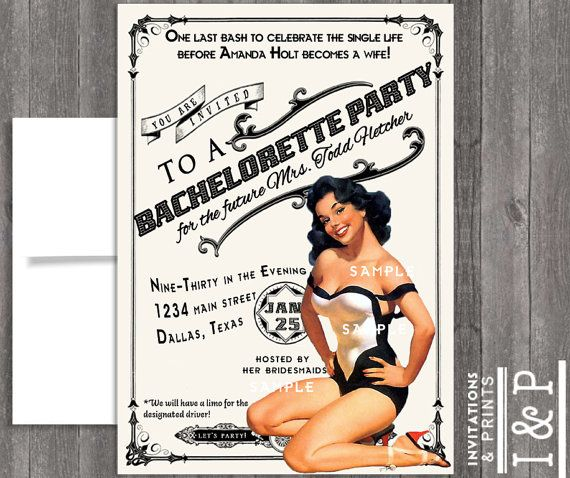 OK!!! LOVE this invite the most so far for a PIN UP Girl Theme Bachelorette Party! This could be THE ONE :)