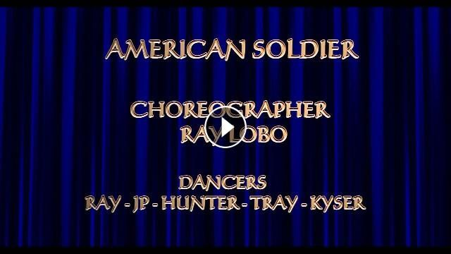 RAY LOBO AMERICAN SOLDIER TOBY KEITH MIM 8 Jul 2017 AMERICAN SOLDIER - TOBY KEITH CHOREOGRAPHER - RAY LOBO DANCERS - RAY - JP - HUNTER - TRAY - KYSER ...