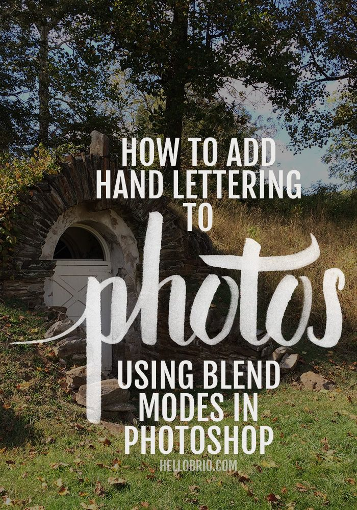 How to Place Hand Lettering and Brush Calligraphy on Photos Using Blend Modes in…