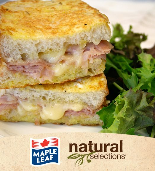 Croque Monsieur #NaturalSelections @MapleLeafFoods