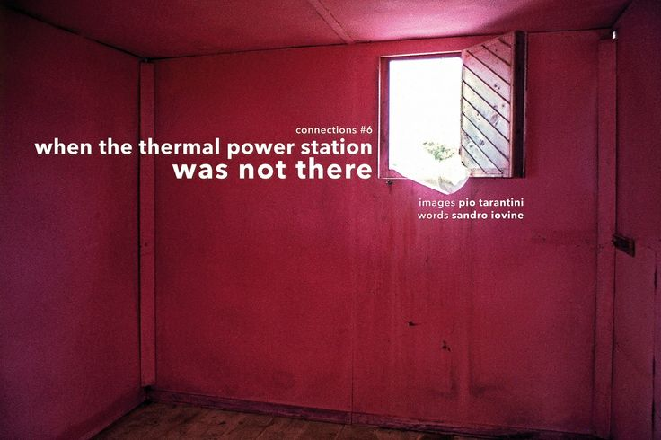 Connections #7 - When the Thermal Power Station was not there by Sandro Iovine