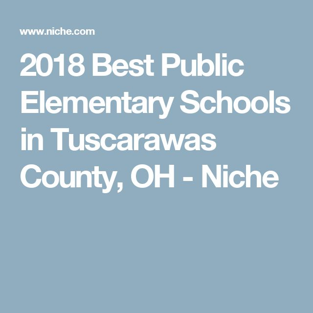 2018 Best Public Elementary Schools in Tuscarawas County, OH - Niche