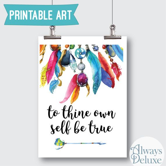 Downloadable Art To Thine Ownself Be True 8x10 by AlwaysDeluxe