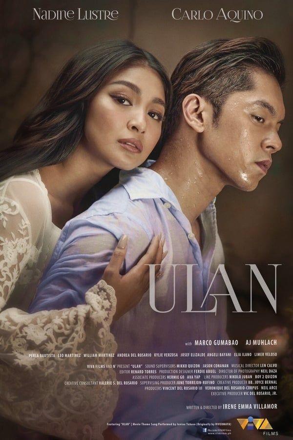 Ulan 2019 Filipino Movie Starring Carlo Aquino And Nadine Lustre