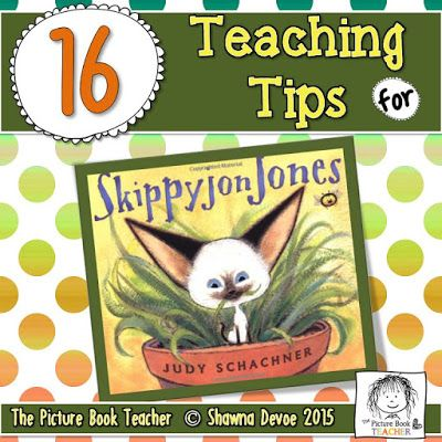16 teaching tips from The Picture Book Teacher for the book Skippyjon Jones by Judy Schachner.
