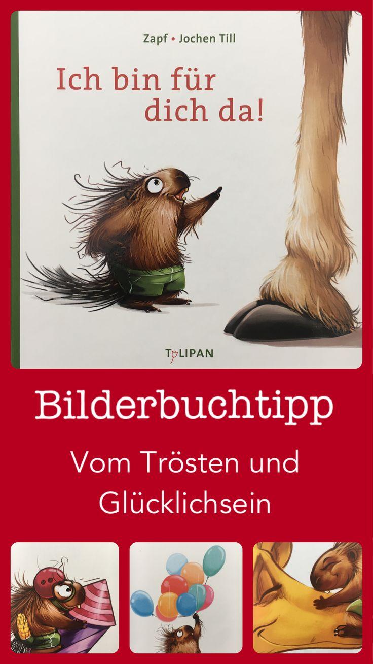 "Bilderbuchwoche Tag 2: ""Ich bin für dich da!"" – Kinderbuchblog Familienbuecherei"