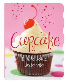 Cupcake | http://paperloveanddreams.com/book/572854603/cupcake | Piccoli, colorati e assolutamente irresistibili: i cupcake hanno conquistato il mondo con la loro bontà. Confezionati in pirottini monoporzione, sono facili da preparare e belli da vedere. Seguendo i nostri consigli, in breve tempo potrete scegliere tra i cupcake più semplici, come quelli marmorizzati, alla marmellata, al cioccolato e pere, oppure quelli più divertenti con i leccalecca, a forma di coccinella o di pupazzo di…