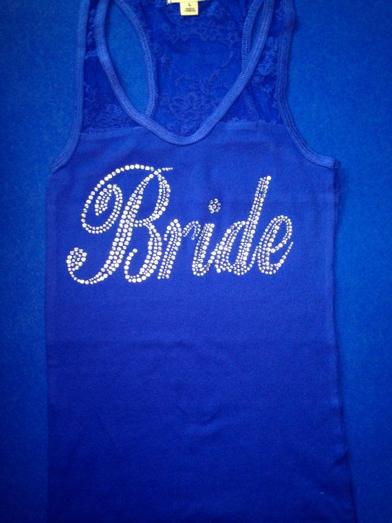 Royal Blue Bride Tank Top. Bridesmaid Tank by MOZtrendMOMMAandME, $14.95