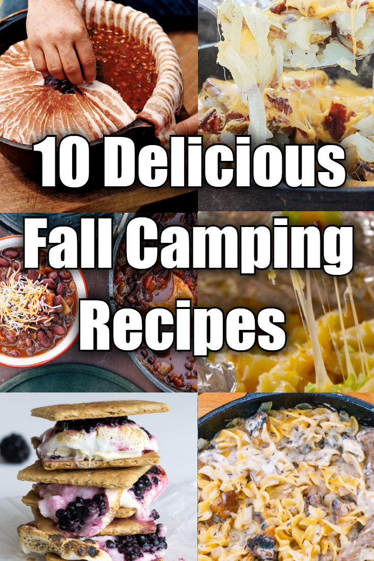 10 Delicious Fall Camping Recipes | I Love Campfires                                                                                                                                                                                 More