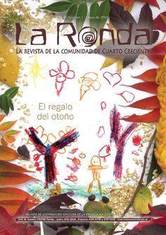 La Ronda, la revista de la comunidad de Cuarto Creciente. Mayo 2014  Revista de distribución gratuita de la Escuela Waldorf Cuarto Creciente.