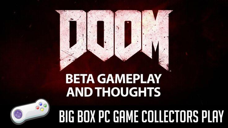 DOOM - Impressions and Open Beta Gameplay