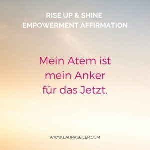 Rise Up & Shine Empowerment Affirmationen Laura Seiler