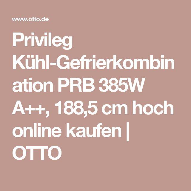 Privileg Kühl-Gefrierkombination PRB 385W A++, 188,5 cm hoch online kaufen   OTTO