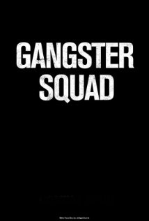 Gangster Squad - A chronicle of the LAPD's fight to keep East Coast Mafia types out of Los Angeles in the 1940's and 50's.  Sean Penn, Ryan Gosling (Drive, Ides of March) and Emma Stone (Spider Man), Josh Brolin (MIB 3), Anthony Mackie (Hurt Locker, Man on a Ledge) Giovanni Ribisi (Ted).  Directed by Ruben Fleischer.  To be released 9/7/12.