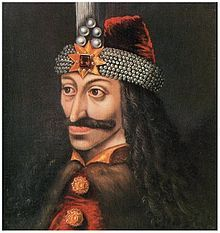 Vlad the Impaler -  believed to have inspired the association of his name to that of the vampire Count Dracula in Bram Stoker's 1897 novel Dracula.