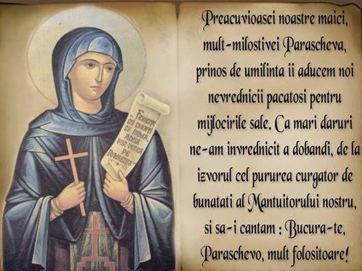 Sfanta Cuvioasa Parascheva - In fiecare an, la 14 octombrie, Biserica Ortodoxa de pretutindeni praznuieste pe Cuvioasa Maica Parascheva ... O zi binecuvantata !