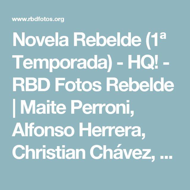 Novela Rebelde (1ª Temporada) - HQ! - RBD Fotos Rebelde | Maite Perroni, Alfonso Herrera, Christian Chávez, Anahí, Christopher Uckermann e Dulce Maria
