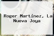 http://tecnoautos.com/wp-content/uploads/imagenes/tendencias/thumbs/roger-martinez-la-nueva-joya.jpg Roger Martinez. Roger Martínez, la nueva joya, Enlaces, Imágenes, Videos y Tweets - http://tecnoautos.com/actualidad/roger-martinez-roger-martinez-la-nueva-joya/