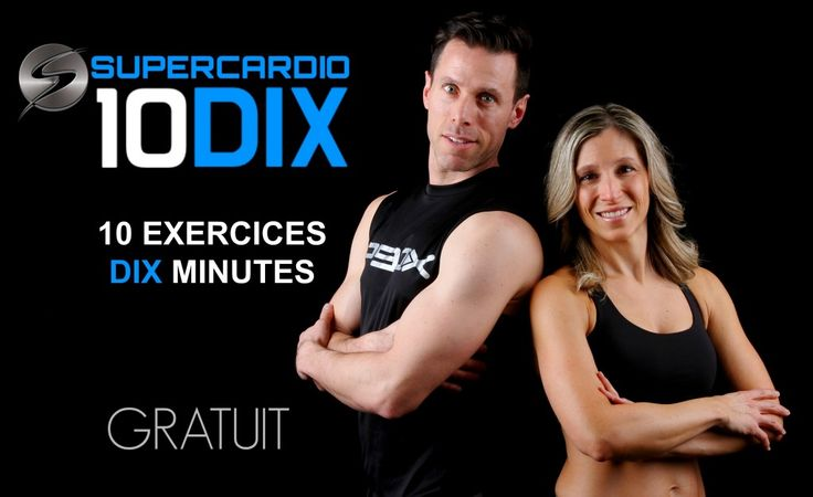 SÉANCES D'EXERCICES :  10 exercices en DIX minutes!