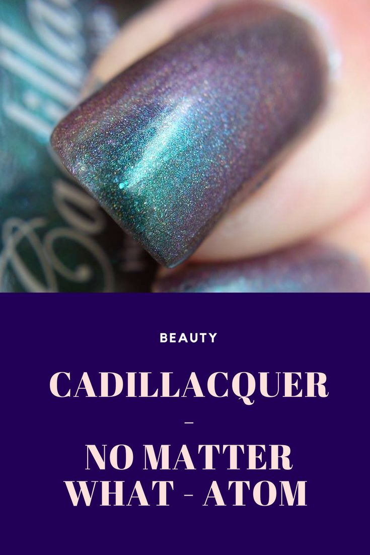 Cadillacquer - No Matter What - Atom #nails #nailstagram #nailsoftheday #notd #indiepolish