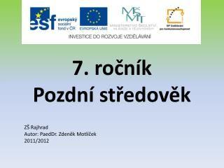 PPT - 7. ročník Pozdní středověk PowerPoint Presentation - ID:6168661