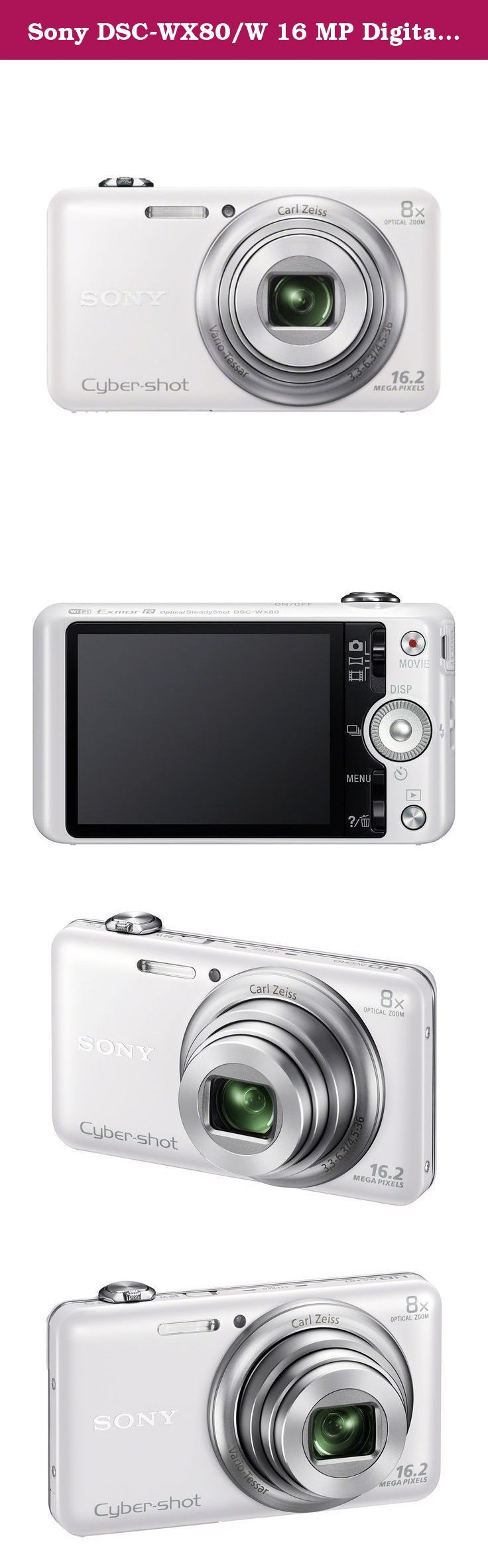 Sony DSC-WX80/W 16 MP Digital Camera with 2.7-Inch LCD (White). Shoot stunning close-ups even in low light with the 16.2MP pocket camera that makes everything easier thanks to 8x optical zoom and built-in Wi-Fi®. Whether you're taking pics, shooting full HD video or sharing them with family and friends, everything happens with the simple push of a button.