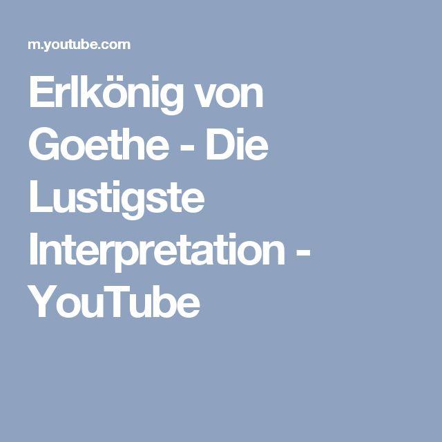 Erlkönig von Goethe - Die Lustigste Interpretation - YouTube