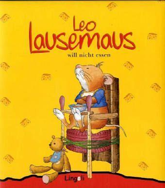 leo lausemaus will nicht essen | bilderbücher für kinder