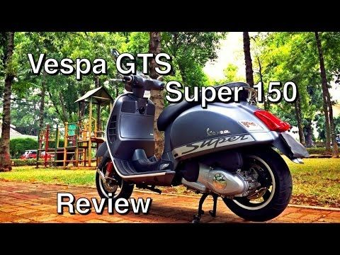 Vespa GTS 150 - Review - YouTube