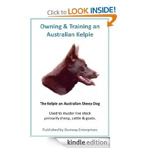 Author - Ken Dunn (The Kelpie) Australian Sheep Dog: Tips/Training and Techniques - http://dunway.us/kindle