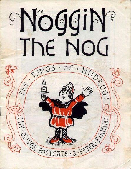 Noggin the Nog. - I have to admit I was a big fan of Nogbad the Bad!