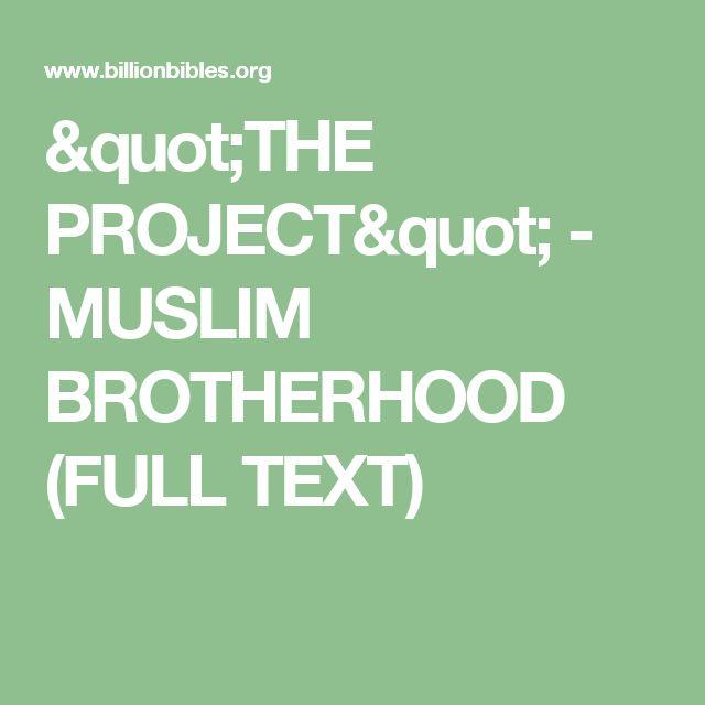 """THE PROJECT"" - MUSLIM BROTHERHOOD (FULL TEXT)"