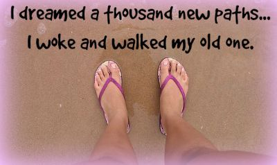 How to Fix a Broken Relationship > I dreamed a thousand new paths...I woke and walked my old one. - Chinese Proverb