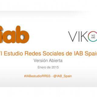 1 VI Estudio Redes Sociales de IAB Spain Versión Abierta Enero de 2015 #IABestudioRRSS - @IAB_Spain 0   2 Descripción del estudio Objetivos Esta es la 6ª. http://slidehot.com/resources/estudio-anual-de-redes-sociales-2015.49571/