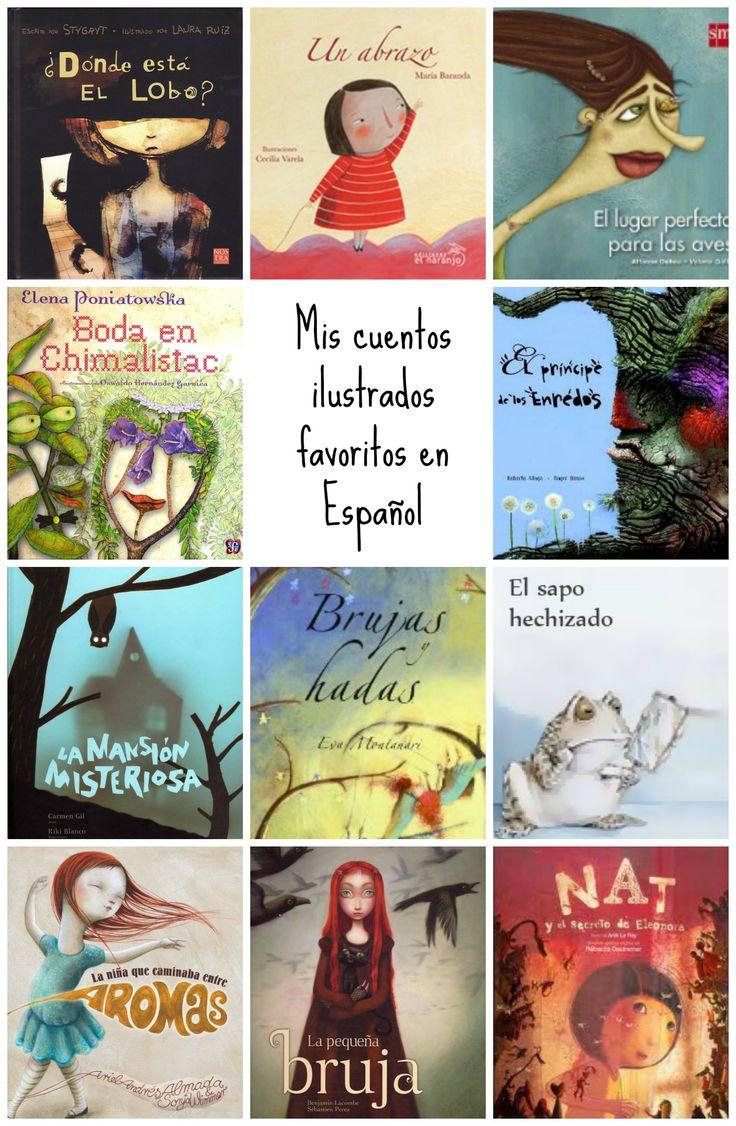 Una colección de mis cuentos ilustrados favoritos para niños en español.