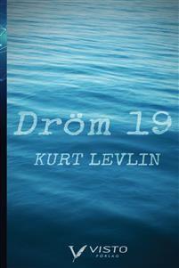 http://www.adlibris.com/se/organisationer/product.aspx?isbn=9188769038   Titel: Dröm 19 - Författare: Kurt Levlin - ISBN: 9188769038 - Pris: 165 kr