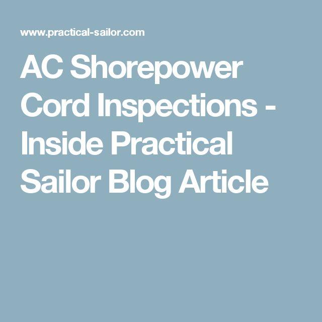 AC Shorepower Cord Inspections - Inside Practical Sailor Blog Article