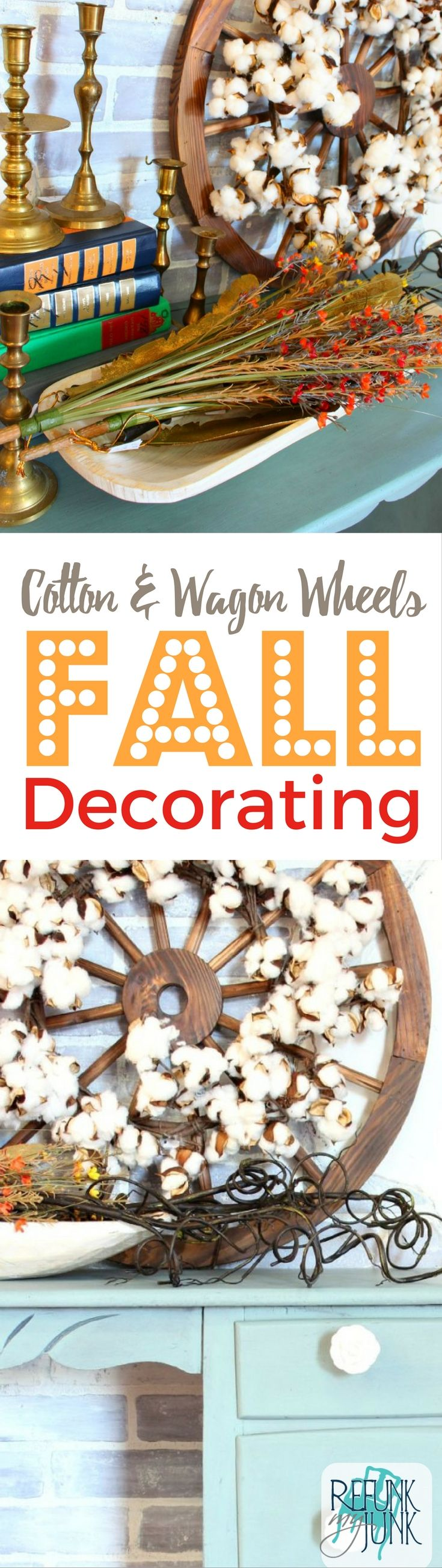 DIY Fall Decorating with Cotton & Farmhouse Wagon Wheels   Refunk My Junk   Fall Decor Ideas with natural items