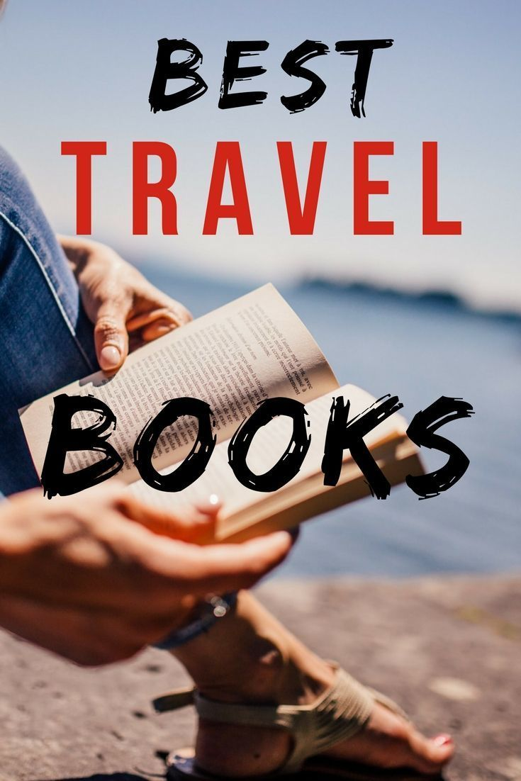 10 Best Travel Books To Inspire Your Next Trip Best Travel Books