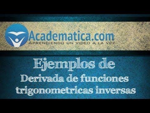 Ejemplos de derivadas de funciones trigonometricas inversas