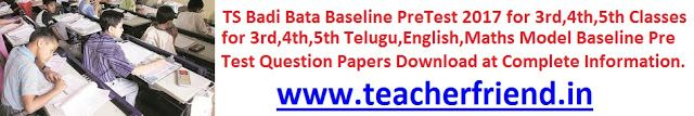 Pre Test its also called Baseline Test in Telangana State School Education Condected Every April First Week Badi Bata Programme to all Reco...