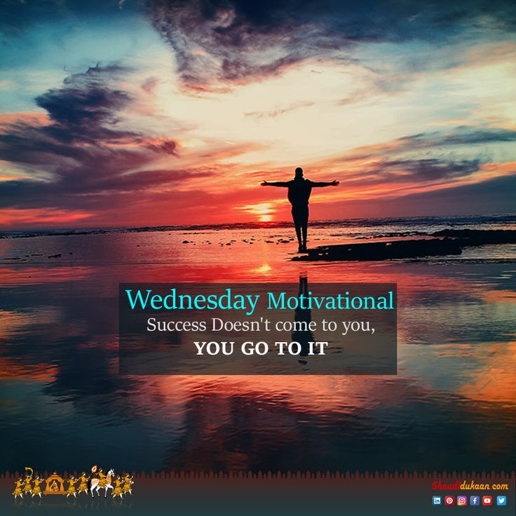 Inspirational Day Quotes: Best 25+ Wednesday Motivation Ideas On Pinterest