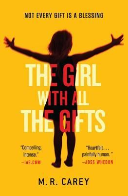 The Girl With All the Gifts, by M.R. Carey