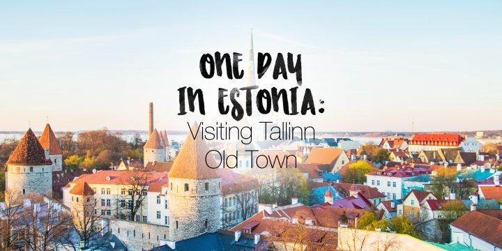 One Day in Estonia: Visiting Tallinn Old Town (Photos