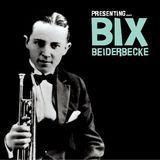 Presenting Bix Beiderbecke [CD]