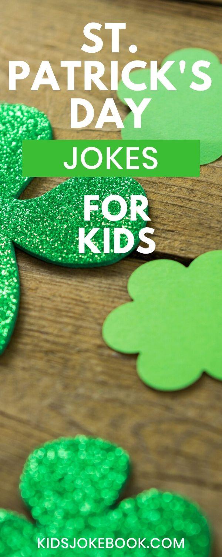 St Patrick S Day Knock Knock Jokes In 2020 Jokes For Kids Knock Knock Jokes Kids Jokes And Riddles